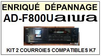 AIWA  ADF800U  AD-F800U  kit 2 Courroies Compatibles Platine K7