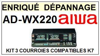 AIWA-ADWX220 AD-WX220-COURROIES-COMPATIBLES