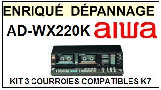 AIWA ADWX220K AD-WX220K kit 3 Courroies Platine K7 <small>A13-12</small>