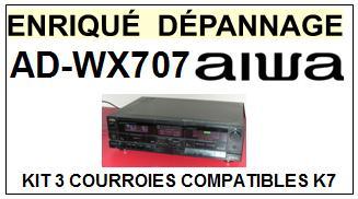AIWA ADWX707 AD-WX707 kit 3 Courroies Platine K7 <br><small>a 2014-07</small>
