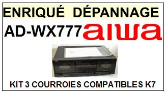 AIWA-ADWX777 AD-WX777-COURROIES-COMPATIBLES