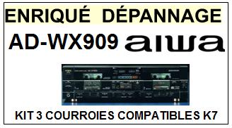 AIWA  ADWX909  AD-WX909  kit 3 Courroies Compatibles Platine K7