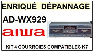 AIWA ADWX929 AD-WX929 <br>kit 4 Courroies Platine K7 (set belts)<small> 2015-12</small>