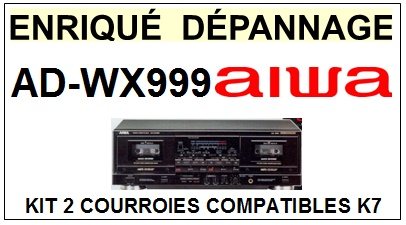 AIWA-ADWX999 AD-WX-999-COURROIES-COMPATIBLES
