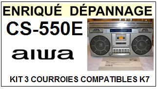 AIWA CS550E CS-550E kit 3 Courroies Compatibles Platine K7