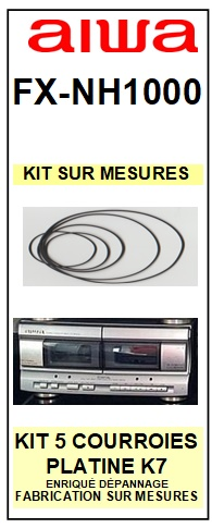 AIWA<br> FXNH1000 FX-NH1000 kit 5 courroies (set belts) pour platine K7 <br><small>a 2015-02</small>