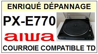 AIWA PXE770 PX-E770 Courroie Tourne-disques <BR><small>sce 2014-08</small>