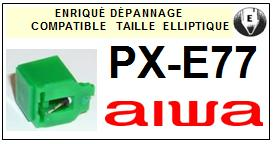 AIWA Platine  PXE77  PX-E77  Pointe de lecture compatible diamant elliptique