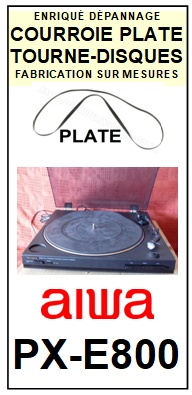 AIWA PXE800 PX-E800 Courroie Tourne-disques <BR><small>a 2014-07</small>