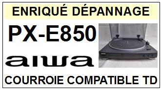AIWA-PXE850 PX-E850-COURROIES-ET-KITS-COURROIES-COMPATIBLES