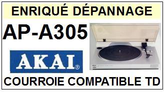 AKAI-APA305 AP-A305-COURROIES-COMPATIBLES