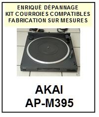 AKAI-APM395 AP-M395-COURROIES-ET-KITS-COURROIES-COMPATIBLES