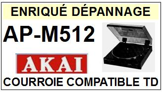 AKAI-APM512 AP-M512-COURROIES-ET-KITS-COURROIES-COMPATIBLES