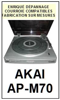 AKAI-APM70 AP-M70-COURROIES-ET-KITS-COURROIES-COMPATIBLES
