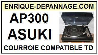 ASUKI<br> AP300 Courroie (flat belt) Tourne-disques<small> 2015-09</small>