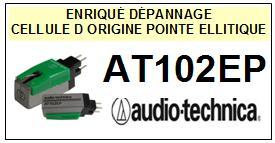 AUDIO TECHNICA AT102EP STANDARD T4P <br>Cellule d\'origine avec diamant Elliptique <SMALL>se+cel 2014-07</small>