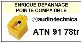 AUDIO TECHNICA ATN91  Pointe de lecture Compatible diamant 78TR
