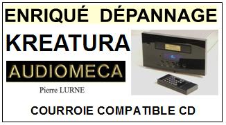 AUDIOMECA KREATURA Pierre Lurné Courroie Platine Cd <br><small>a 2014-05</small>