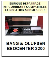 BANG OLUFSEN-BEOCENTER 2200-COURROIES-ET-KITS-COURROIES-COMPATIBLES