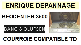 BANG OLUFSEN-BEOCENTER 3500-COURROIES-ET-KITS-COURROIES-COMPATIBLES