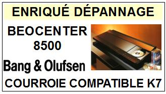 BANG OLUFSEN<BR> BEOCENTER 8500 courroie (belt) pour platine K7 <br><SMALL>a 2014-12</small>
