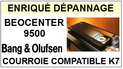 BANG OLUFSEN-BEOCENTER 9500-COURROIES-ET-KITS-COURROIES-COMPATIBLES