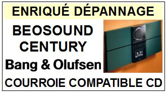 BANG OLUFSEN-BEOSOUND CENTURY (OUVERTURE TRAPPE)-COURROIES-ET-KITS-COURROIES-COMPATIBLES