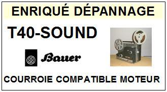 BAUER-T40 SOUND-COURROIES-ET-KITS-COURROIES-COMPATIBLES