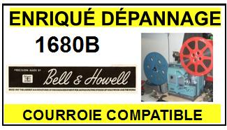 BELL HOWELL-1680B-COURROIES-ET-KITS-COURROIES-COMPATIBLES
