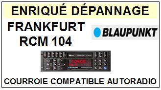 BLAUPUNKT-FRANKFURT RCM104-COURROIES-ET-KITS-COURROIES-COMPATIBLES