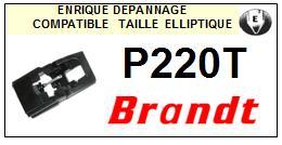 BRANDT<br> P220T  Pointe elliptique pour tourne-disques <BR><small>se 2015-03</small>