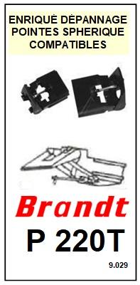 BRANDT<br> P220T Pointe  sphérique pour tourne-disques <BR><small>se+bras 2014-12</small>