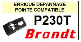 BRANDT <br>Platine P230T  Pointe diamant sphérique <BR><small>se 2014-10</small>