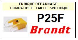 BRANDT P25F <br>Pointe sphérique pour tourne-disques (stylus)<small> 2016-01</small>