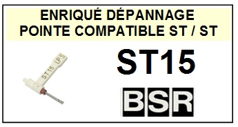 BSR ST15  <br>Pointe Diamant réversible (stylus stereo/stereo)<small> 2015-11</small>