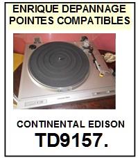 CONTINENTAL EDISON-TD9157  TD9157 (2°MONTAGE)-POINTES-DE-LECTURE-DIAMANTS-SAPHIRS-COMPATIBLES