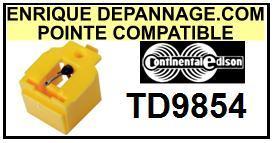 CONTINENTAL EDISON-TD9854.  TD9854 (2°MONTAGE)-POINTES-DE-LECTURE-DIAMANTS-SAPHIRS-COMPATIBLES