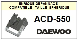 DAEWOO ACD550 ACD-550 <br>Pointe diamant sphérique pour tourne-disques (stylus)<SMALL> 2015-10</SMALL>