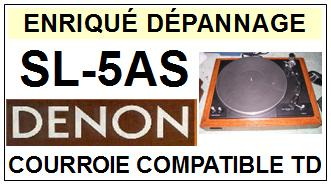 DENON-SL5AS SL-5AS-COURROIES-ET-KITS-COURROIES-COMPATIBLES