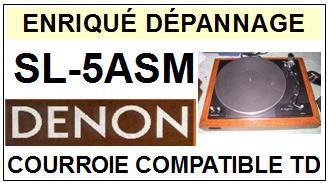 DENON-SL5ASM SL-5ASM-COURROIES-ET-KITS-COURROIES-COMPATIBLES