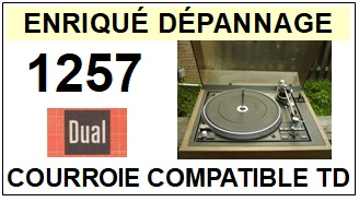 DUAL 1257   <br>Courroie plate d'entrainement tourne-disques (<b>flat belt</b>)<small> 2017 DECEMBRE</small>