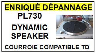DYNAMIC SPEAKER-PL730 PL-730-COURROIES-ET-KITS-COURROIES-COMPATIBLES