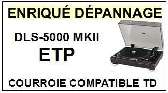 ETP-DLS5000MKII D.L.S 5000 MK2-COURROIES-ET-KITS-COURROIES-COMPATIBLES