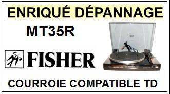 FISHER-MT35R MT-35R-COURROIES-ET-KITS-COURROIES-COMPATIBLES