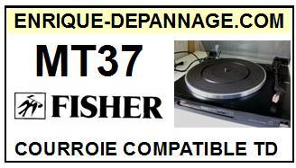FISHER-MT37 MT-37-COURROIES-ET-KITS-COURROIES-COMPATIBLES