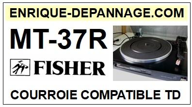 FISHER-MT37R-COURROIES-ET-KITS-COURROIES-COMPATIBLES