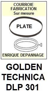 GOLDEN TECHNICA DLP301 DLP 301 <br>Courroie plate d\'entrainement tourne-disques (<b>flat belt</b>)<small> mars-2017</small>
