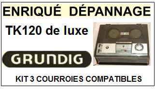 GRUNDIG-TK120 DE LUXE-COURROIES-ET-KITS-COURROIES-COMPATIBLES