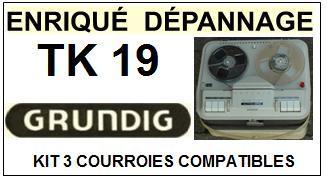 GRUNDIG-TK19 TK-19-COURROIES-ET-KITS-COURROIES-COMPATIBLES