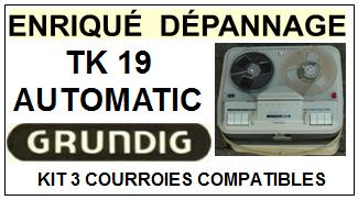 GRUNDIG-TK19 AUTOMATIC-COURROIES-ET-KITS-COURROIES-COMPATIBLES